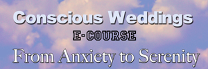 Conscious Weddings eCourse